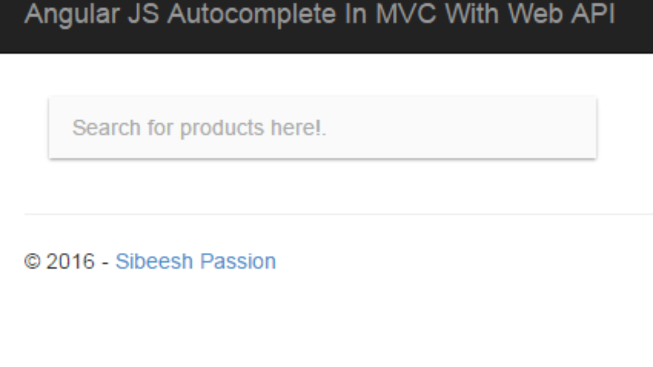 Angular JS AutoComplete In MVC With Web API | Sibeesh Passion