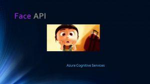 Azure Face API