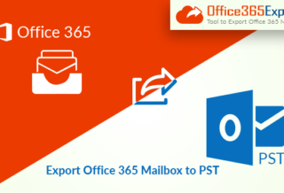 Office 365 Export PST Tool - Great Results with 100% Accuracy
